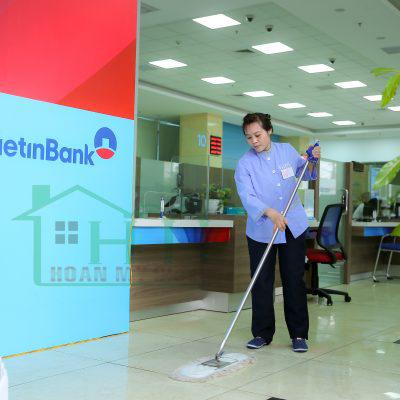 Hoàn Mỹ Clean cung cấp dịch vụ tạp vụ hàng ngày tại Ngân hàng VietinBank